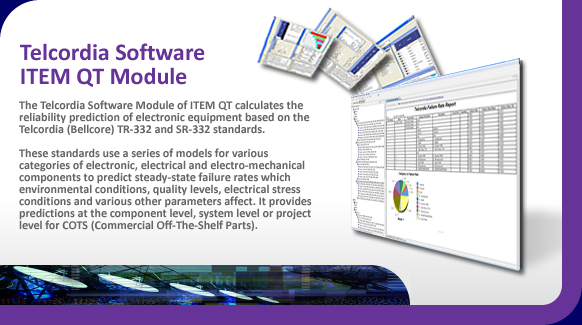 Telcordia electronic reliability prediction software.