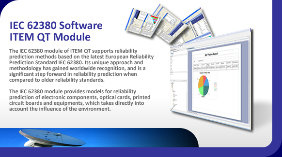 IEC 62380 software for reliability prediction of electronic components.