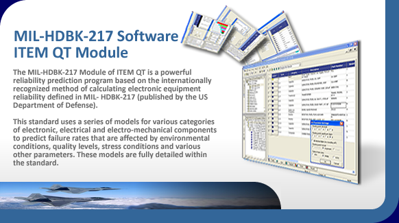 MIL-HDBK-217 reliability prediction software for mtbf calculations.